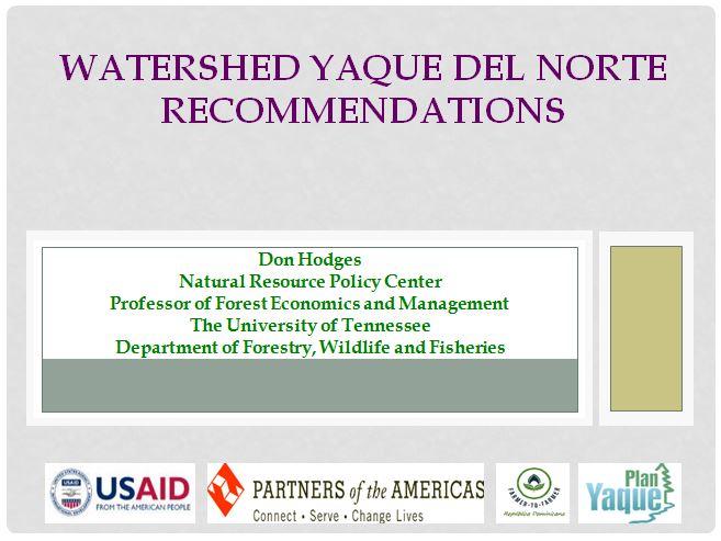 Presentación de Don Hodges (Farmer-to-Farmer): Watershed Yaque del Norte Recommendations